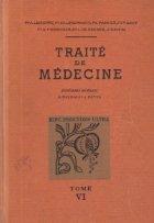 Traite de Medecine, Tome VI - Tuberculose Pulmonare