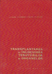 Transplantarea si inlocuirea tesuturilor si organelor
