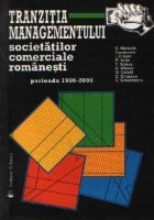 Tranzitia managementului societatilor comerciale romanesti