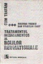 Tratamentul medicamentos al bolilor reumatismale