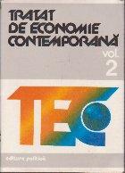 Tratat de Economie Contemporana, Volumul al II-lea - Economia nationala. Reproductie sociala si mecanisme economice (Cartea I - Cadrul conceptual general)
