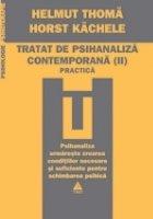 Tratat de psihanaliză contemporană (Vol. II)