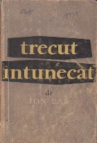 Trecut intunecat (Editie 1957)