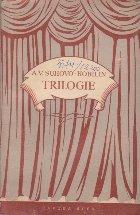 Trilogie - Nunta lui Krecinski. Procesul. A Murit Tarelkin!