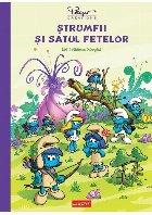Ștrumfii și satul fetelor. Vol. 1: Pădurea intezisă