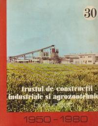Trustul de constructii industriale si agrozootehnice Bucuresti 1950-1980