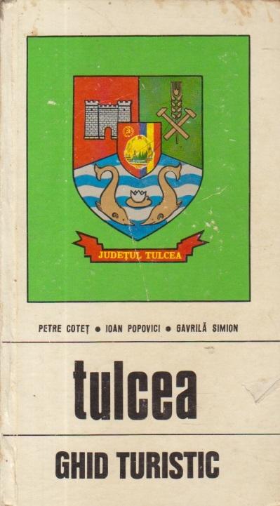 Tulcea - Ghid turistic al judetului