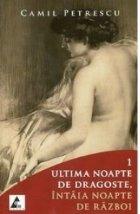 Ultima noapte de dragoste, intaia noapte de razboi (2 volume)