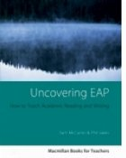 Uncovering EAP - How to Teach Academic Writing and Reading
