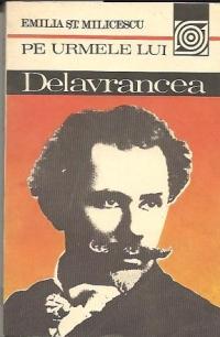 Pe urmele lui Delavrancea