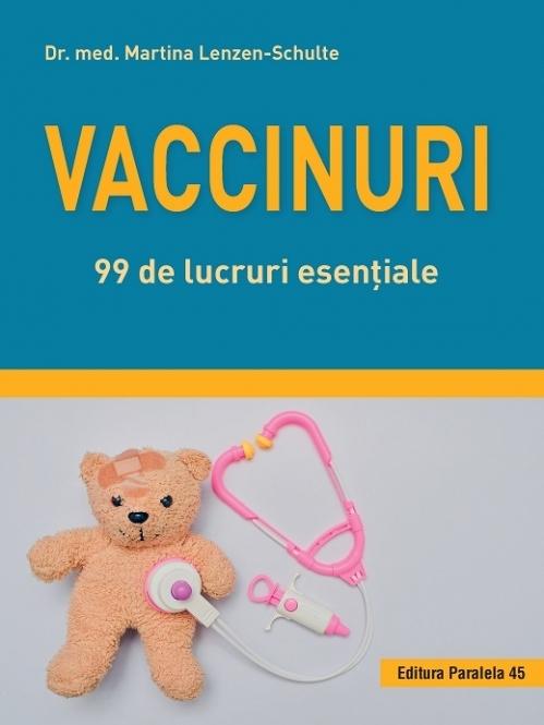 Vaccinuri. 99 de lucruri esențiale