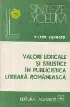 Valori lexicale si stilistice in publicistica literara romaneasca