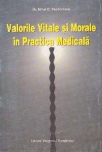 Valorile vitale si morale in practica medicala
