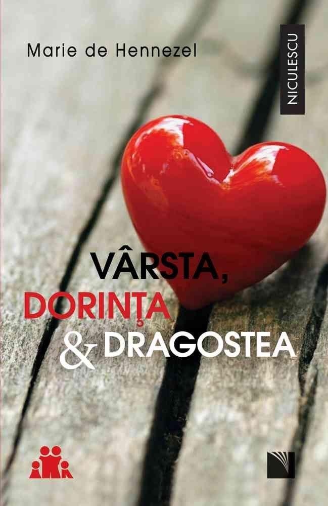 Varsta, Dorinta si Dragostea - Pledoarie pentru viata intima