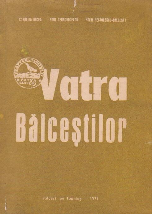 Vatra Balcestilor. Studiu si documente