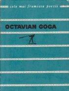 Versuri - Octavian Goga (Cele mai frumoase poezii)