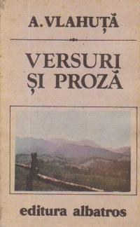 Versuri si Proza (A. Vlahuta)