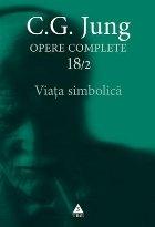 Viaţa simbolică Opere Complete vol