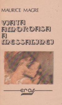 Viata amoroasa a Messalinei