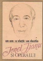 viata destin Ionel Jianu opera