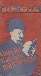 Viata lui Gabriele D Annunzio