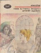 Viata lui Henry Brulard. Amintiri egotiste, Volumul al II-lea