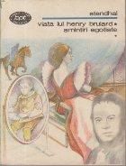 Viata lui Henry Brulard. Amintiri egoiste, Volumul I