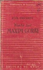 Viata lui Maxim Gorki