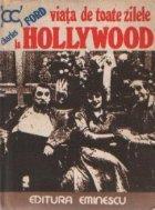Viata de toate zilele la Hollywood (1915 - 1935)