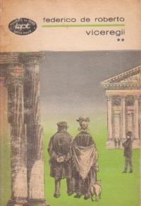 Viceregii, Volumul al II-lea