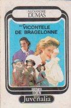 Vicontele Bragelonne Volumul lea