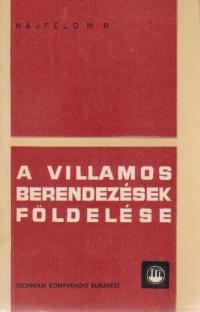 A villamos berendezesek foldelese (Cum se construieste si la ce serveste legatura la pamint in instalatiile electrice)