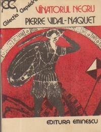 Vinatorul negru - Forme de gindire si forme de societate in lumea greaca