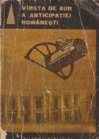 Virsta de aur a anticipatiei romanesti