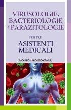 Virusologie, bacteriologie si parazitologie pentru asistenți medicali
