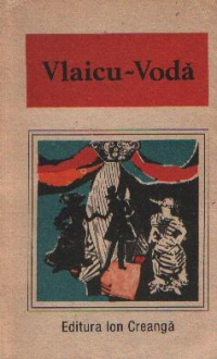 Vlaicu-Voda - O antologie de dramaturgie romaneasca