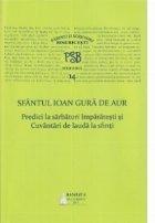 P.S.B. vol.XIV - Predici la sarbatori imparatesti si Cuvantari de lauda la sfinti