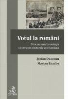 Votul la romani. O incursiune in evolutia sistemelor electorale din Romania