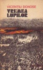 Vremea Lupilor - Roman istoric