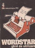 Wordstar - ghid de utilizare (editia III)
