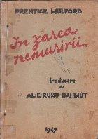 In Zarea Nemuririi (Editie 1947)