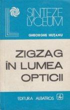 ZigZag in lumea Opticii