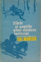 Zilele si noptile unui student intirziat