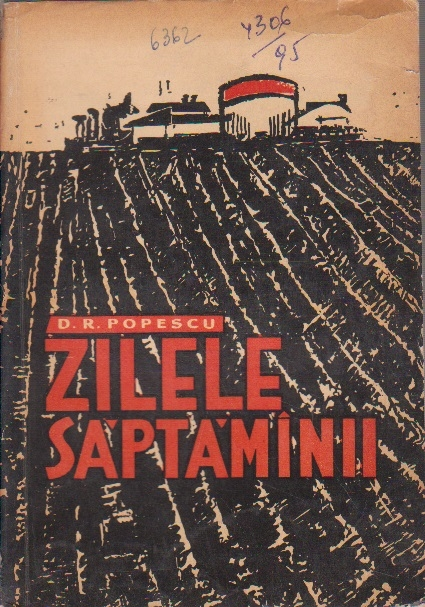 Zilele Saptaminii - Roman (Editie 1962)
